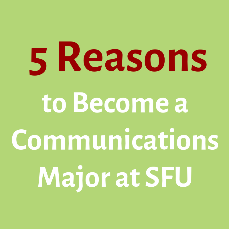Top 5 Reasons to Be a Communications Major