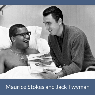 Maurice Stokes and Jack Twyman